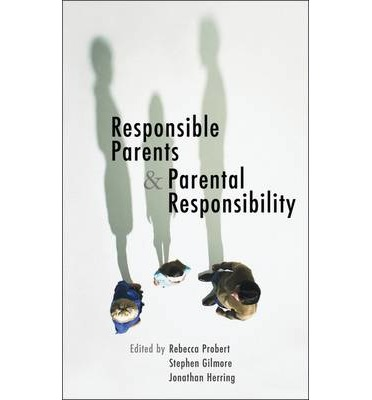 Responsible Parents and Parental Responsibility