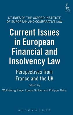 Current Issues In European Financial And Insolvency Law Wolf Georg Ringe 9781841139357