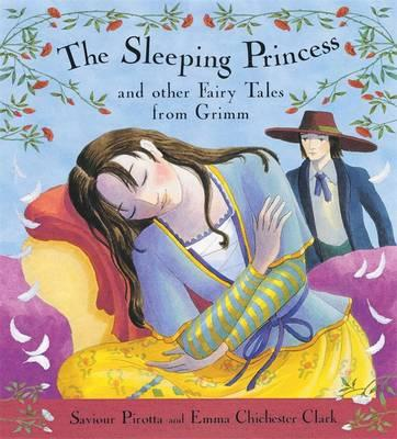 The Sleeping Princess and Other Fairy Tales from Grimm