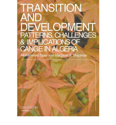 Transition and Development : Patterns, Challenges and Implications of Change in Algeria