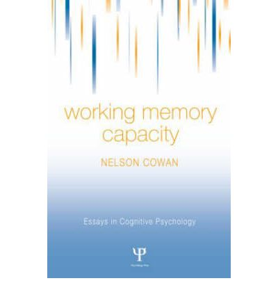 essays on working memory The three memory systems sensory long term and short term memory essays  in this paper, i emphasize there is no such thing as a bad memory then i.