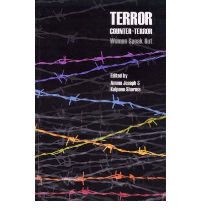 Terror, Counter-terror: Women Speak Out  Hardcover   May 01, 2003  Joseph, Am...