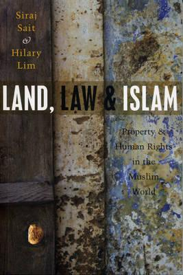 Land, Law and Islam : Property and Human Rights in the Muslim World