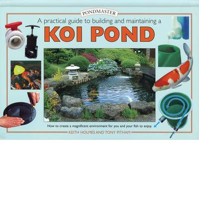 Creating a koi pond keith holmes 9781842860632 for Koi ponds for dummies