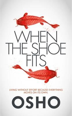When the Shoe Fits : Commentaries on the Stories of the Taoist Mystic Chuang Tzu