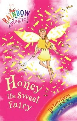 Honey the Sweet Fairy: Book 4: The Party Fairies
