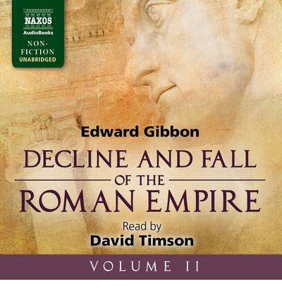 Decline and Fall of the Roman Empire: v. 2