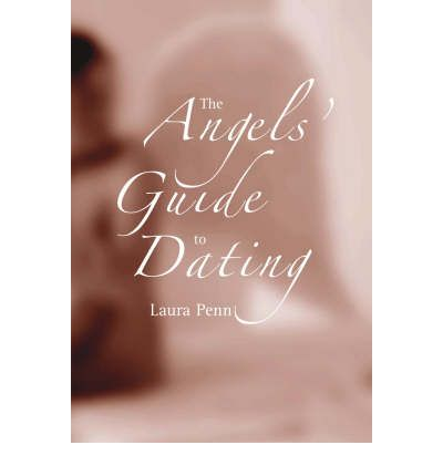 The Angels' Guide to Dating