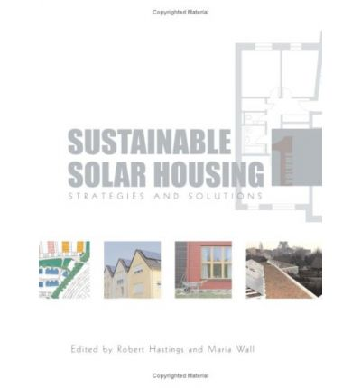 Sustainable Solar Housing: Strategies and Solutions v. 1