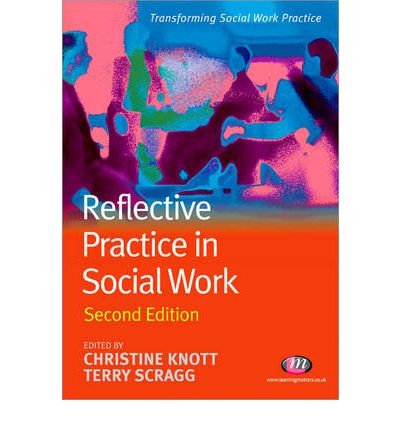 essays on reflective practice in social work This research will begin with the statement that reflection is an essential aspect of social work despite the work done and the rules set in the line of duty, it is important for any social worker to reflect on the work they have already done, they.