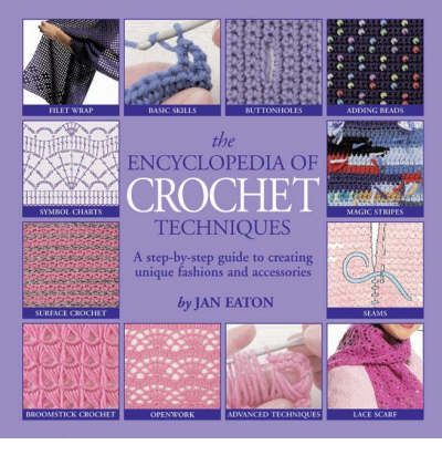 The Encyclopedia of Crochet Techniques