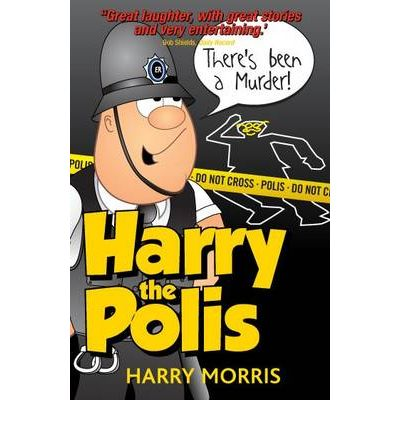 Download di libri online gratis Theres Been a Murder : A Hilarious New Collection from Harry the Polis by Harry J. Morris (Italian Edition) PDF