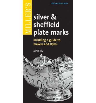 Miller's Silver & Sheffield Plate Marks