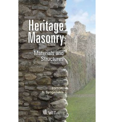Heritage Masonry : Materials and Structures