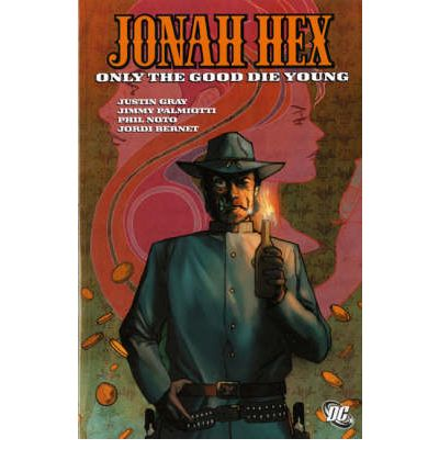 Jonah Hex: Only the Good Die Young v. 4