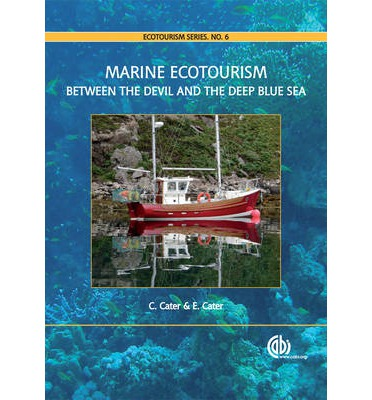 Marine Ecotourism : Between the Devil and the Deep Blue Sea