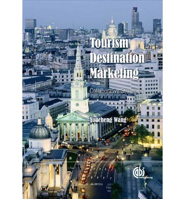 tourism destination marketing The routledge handbook of tourism marketing routledge y ward and a pizam (2011) destination marketing and management: theories and applications.