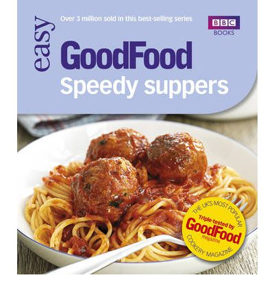 Good Food: Speedy Suppers