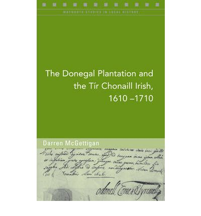 The Donegal Plantation and the Tir Chonaill Irish, 1610-1710