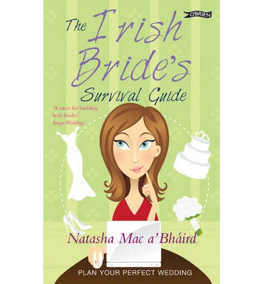 The Irish Bride's Survival Guide