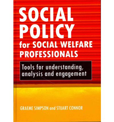 social policy social welfare and the Social policy aims to improve human welfare and to meet human needs for education health housing and social security in an academic environment, .