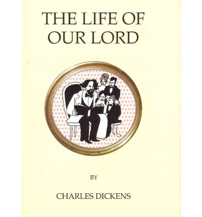 The Life of Our Lord