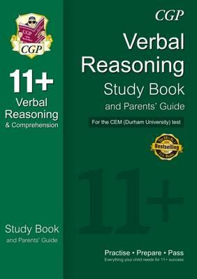 11+ Verbal Reasoning Study Book and Parents' Guide for the CEM Test