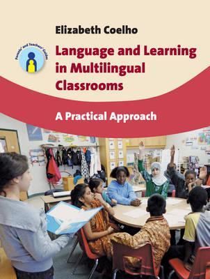 Language and Learning in Multilingual Classrooms ...