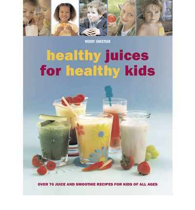 fruit healthy healthy fruit juices for kids
