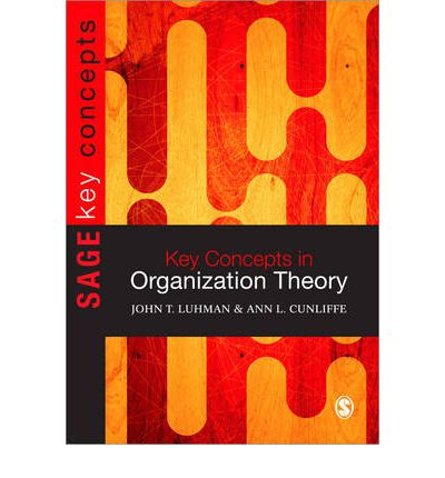 organization theories and concepts Concepts, theories, and my job is to help you find useful concepts from the social sciences organizational theory refers to the social and behavioral theories.