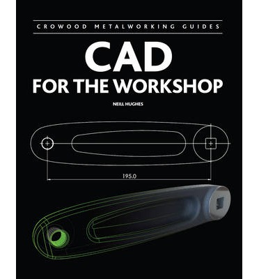 CAD for the Workshop