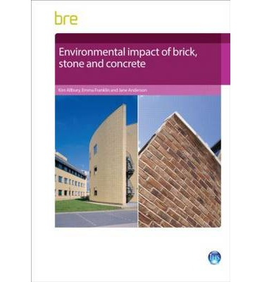 Environmental Impact of Brick, Stone and Concrete