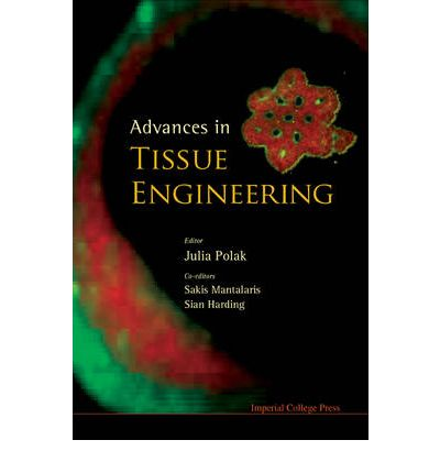 Advances in Tissue Engineering