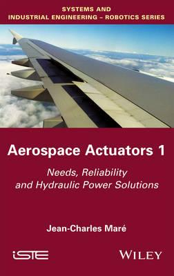 Aerospace Actuators: Volume 1 : Functional and Architectural View