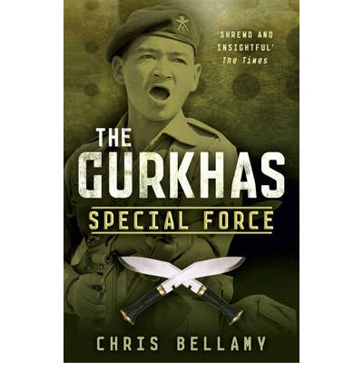 The Gurkhas : Special Force