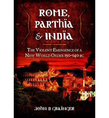 Rome, Parthia and India