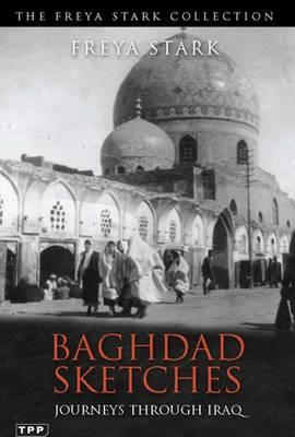 Baghdad Sketches : Journeys Through Iraq