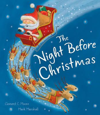 the night before christmas Authoritative site on the immortal poem 'the night before christmas' or 'a visit from st nicholas' by clement c moore research and images detail the 1823-2000 publishing history of this poem.