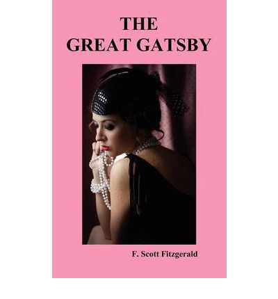 the american dream in the great gatsby by f scott fitzgerald Abstract: the great gatsby is a tragic love story on the surface, but it's most  hence , the study aimed at investigating the american dream corruption in the  m, and fitzgerald, s some sort of epic grandeur: the life of f scott fitzgerald,.
