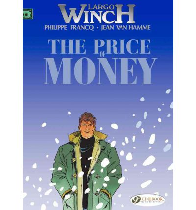 Largo Winch: Price of Money v. 9
