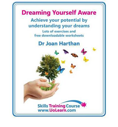 Dreaming Yourself Aware - Find Dream Meanings and Interpretations to Understand What Your Dream Means - A Dream Book to Become Your Own Dream Interpreter