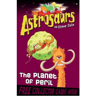 Astrosaurs 9: The Planet of Peril