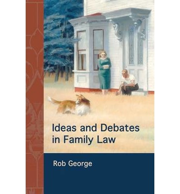 Ideas and Debates in Family Law