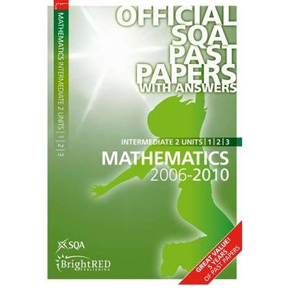 Maths Units 1, 2 & 3 Intermediate 2 SQA Past Papers 2010