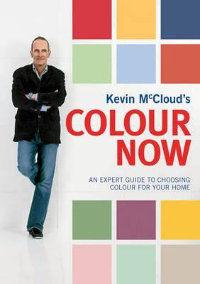 Kevin McCloud's Colour Now