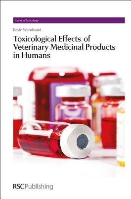 Toxicological Effects of Veterinary Medicinal Products in Humans: Volume 1