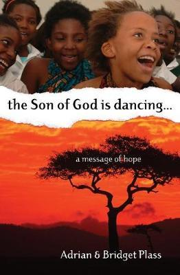 Son of God is Dancing, the...