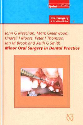 Minor Oral Surgery in Dental Practice