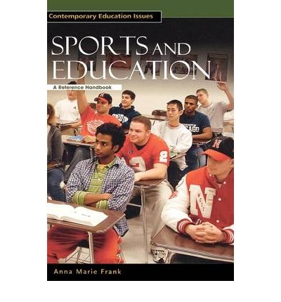Sports and Education : A Reference Handbook