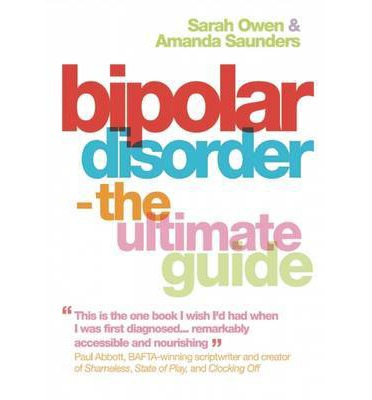 Bipolar Disorder : The Ultimate Guide